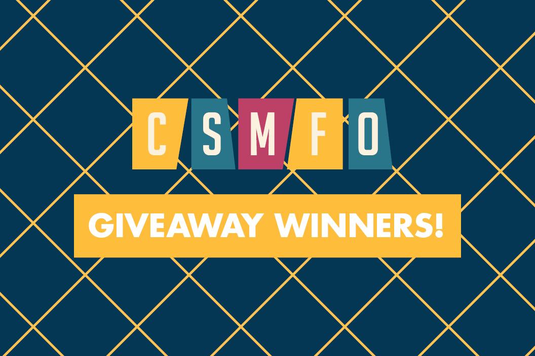CSMFO Giveaway Recap | January 2020