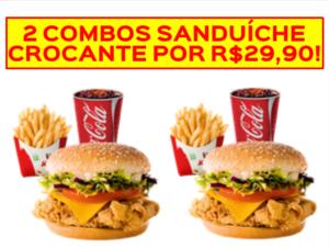 2 combos sanduíche crocante por R$29,90