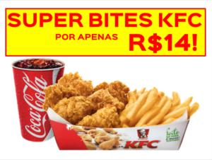 Super Bites KFC por apenas R$14 - 30{d36c94b0a5f5c4916a0241ed2aa7866c5973c5bcd15db7a4f0c5ec29c252bdc2} OFF