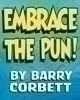 Embrace the Pun