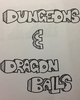 Dungeons and Dragon Balls
