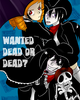 Wanted Dead or dead