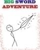 BIG SWORD ADVENTURE