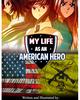 My Life as An American Hero