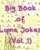 Normal sized book of pretty funny jokes Part one