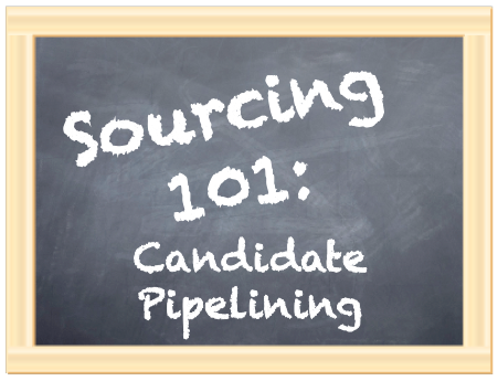 sourcing 101 candidate pipelining