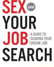 Sex and Your Job Search