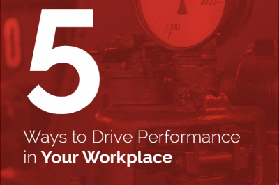 5 Ways to Drive Performance in Your Workplace Cover