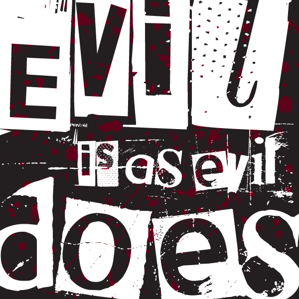 Evil is as Evil Does logo