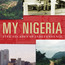Book Launch - My Nigeria: Five Decades Of Independence