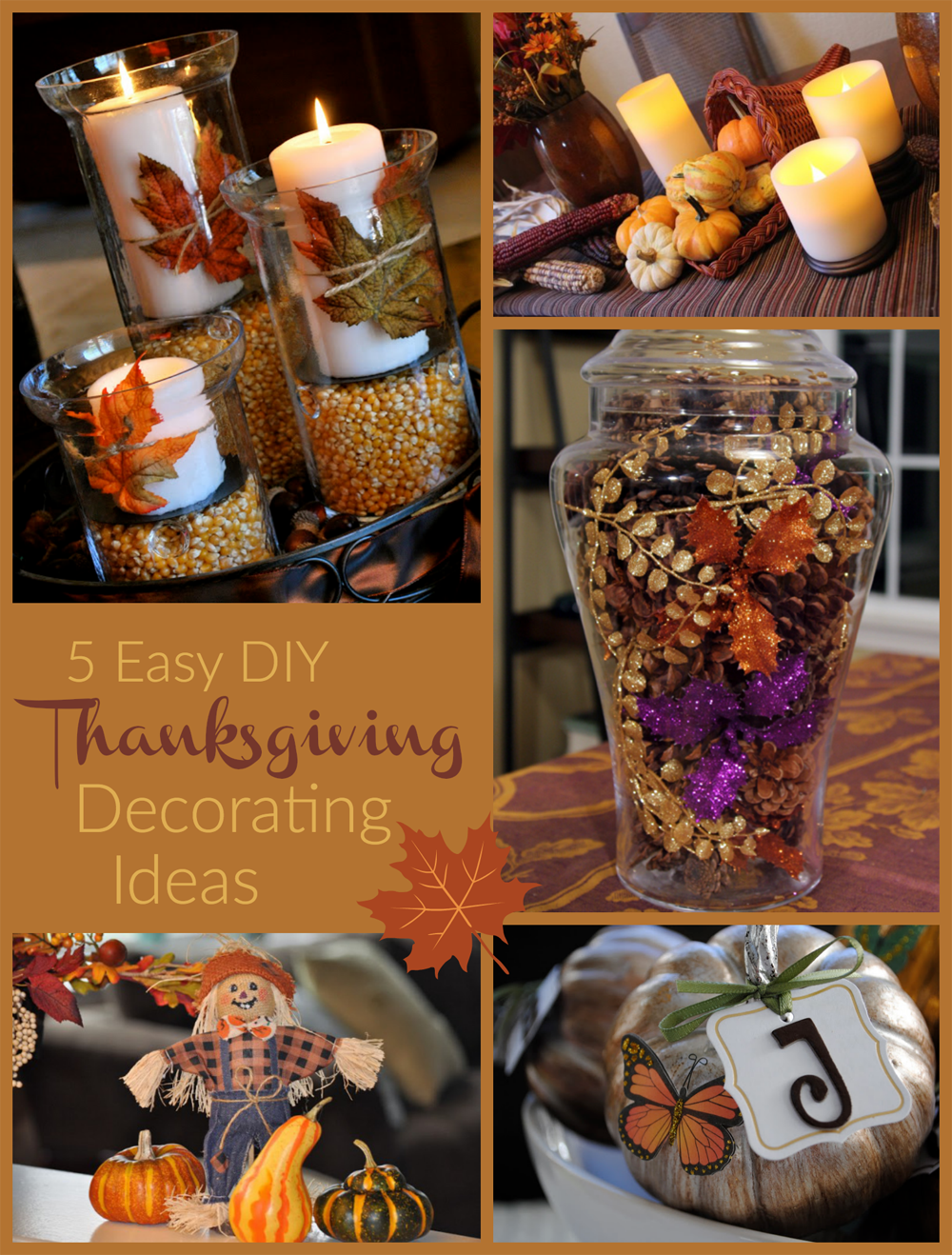 Thanksgiving Decorating Ideas easy thanksgiving decorating ideas