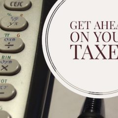 Things You Need to Start Preparing For Tax Season