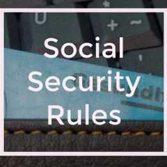 5 Social Security Rules That Are Changing in 2017 and What They Mean
