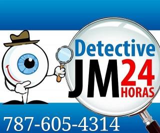 DETECTIVE JM 24 HORAS TODO PR 787-605-4314