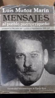 Luis muñoz Marin, Mensajes al pueblo puertorriqueño