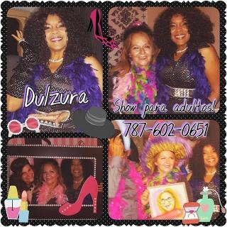 Show de  Dulzura- Party para Adultos- 787-602-0651.
