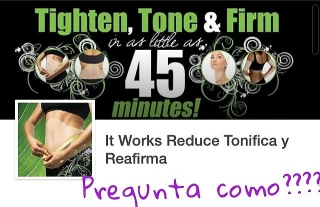 It Works Reduce Tonifica y Reafirma