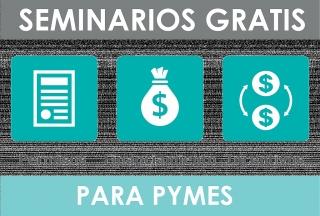 Seminarios GRATIS - Incentivos PYMES