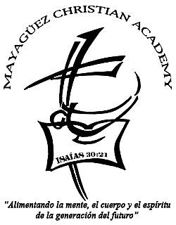 Mayaguez Christian Academy ! Comprometidos Contigo !