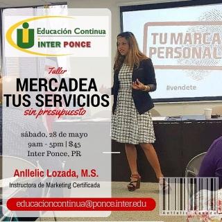 Taller Empresarial en la Inter Ponce, 28 de mayo