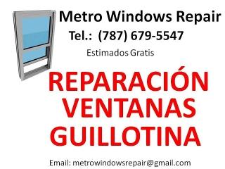 Reparación Ventanas de Guillotina