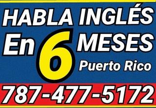 Habla Ingles en 6 Meses - Puerto Rico