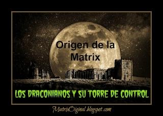 Origen de la Matrix 2 PARTE 2 Los Draconianos y su Torre de Control