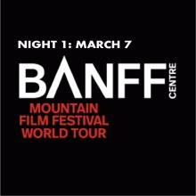 The Banff Mountain Film Festival 2016/17 World Tour, 1st Night