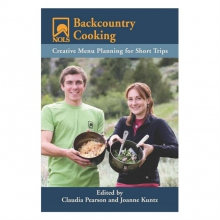 NOLS Backcountry Cooking: Creative Menu Planning for Short Trips in State College, PA
