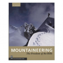 Mountaineering: The Freedom of the Hills by Mountaineer Books