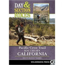 Day and Section Hikes Pacific Crest Trail: Southern California - Paperback by Menasha Ridge Press