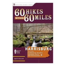 60 Hikes Within 60 Miles of Harrisburg in State College, PA