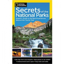 Secrets of the National Parks - The Experts Guide to the Best Experiences Beyond the Tourist Trail in San Diego, CA