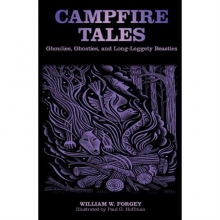 Campfire Tales: Ghoulies, Ghosties, and Long Leggety Beasties in State College, PA