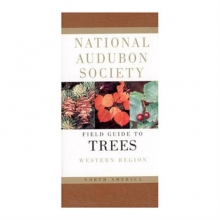 Field Guide To Trees Western Region by the National Audubon Society in State College, PA