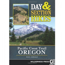 Day and Section Hikes Pacific Crest Trail: Oregon - Paperback in Peninsula, OH