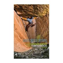 South Platte Climbing Guide: Thunder Ridge/Turkey Rocks by Fixed Pin Publishing, Llc