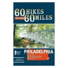 60 Hikes Within 60 Miles: Philadelphia in State College, PA