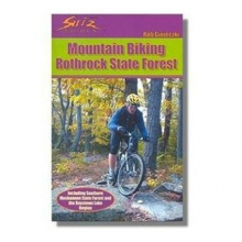 Mountain Biking Rothrock State Forest Guidebok in State College, PA