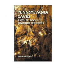 Pennsylvania Caves & Other Rocky Roadside Wonders in State College, PA