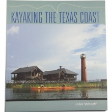 Kayaking the Texas Coast Book by John Whorff in Austin, TX