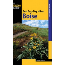 Best Easy Day Hikes: Boise by Misc Books And Media