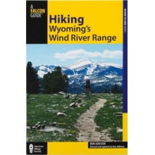Hiking Wyoming's Wind River Range 2nd Edition by Misc Books And Media