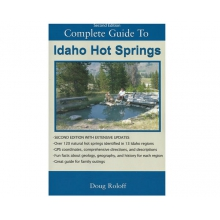Idaho Hot Springs Guide Book 2nd Ed by Media ( Books, Maps, Video)