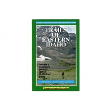 Trails of Eastern Idaho 3rd Edition by Media ( Books, Maps, Video)