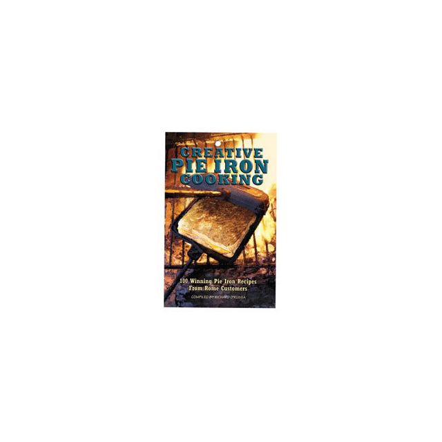 Rome - Creative Pie Iron Cooking - 100 Award Winning Recipes - Paperback