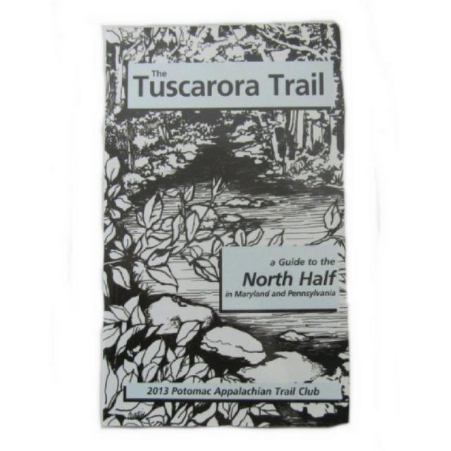 Potomac Appalachian Trail Club - Tuscarora Trail North MD to PA Guide Book