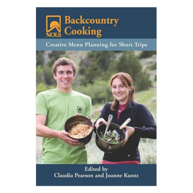 Liberty Mountain - NOLS Backcountry Cooking: Creative Menu Planning for Short Trips