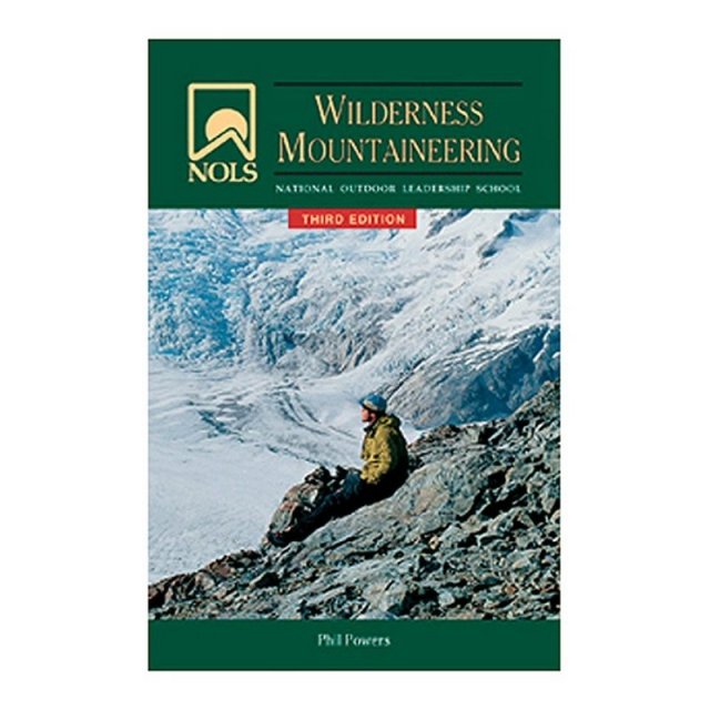 Liberty Mountain - NOLS Wilderness Mountaineering Book