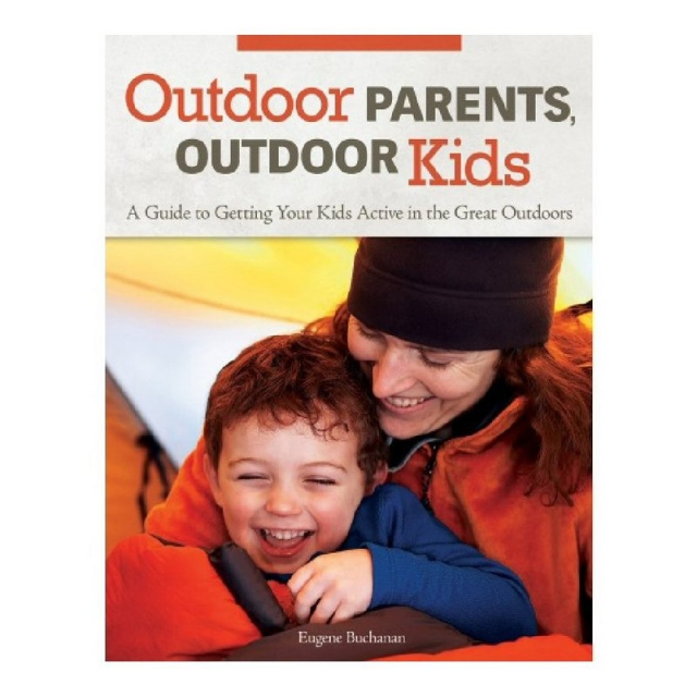 Liberty Mountain - Outdoor Parents, Outdoor Kids Book